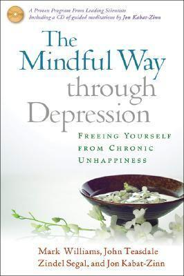 Zindel Segal, The Mindful Way Through Depression
