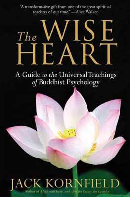 Jack Kornfield, The Wise Heart