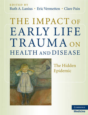 Impact of Early Life Trauma Book