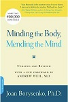 Joan Borysenko, Minding the Body Book