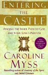 Caroline Myss, Entering Castle Book