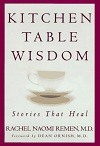 Rachel Naomi Remen, Litchen Table Wisdom Book