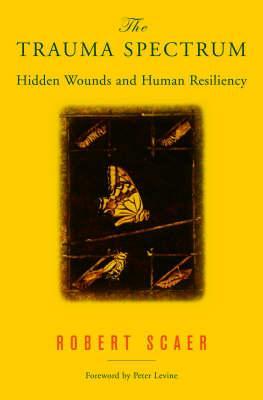 the trauma spectrum by Robert Scaer, MD